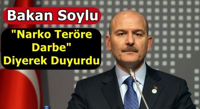 """Bakan Soylu """"Narko teröre darbe"""" Diyerek Duyurdu"""