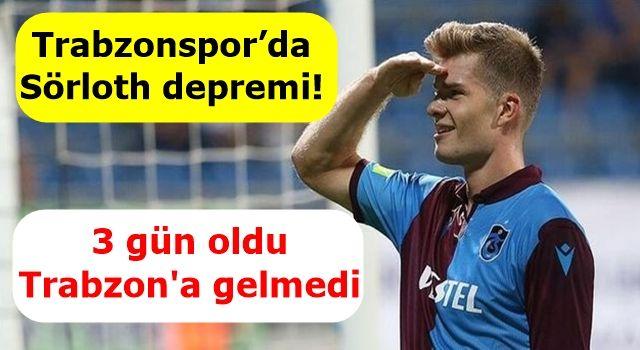 Trabzonspor'da Sörloth depremi!
