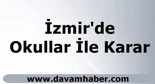 İzmir'de Okullar İle Karar