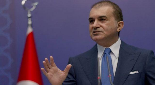 AK Parti Sözcüsü Çelik'ten son dakika açıklaması