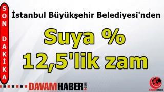 İstanbul'da Suya Zam Yapıldı