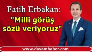 """Fatih Erbakan, """"İşçi, memur, emekliye Yeniden Refah iktidarının ilk senesinde yüzde 50 maaş zammı yapacağız."""