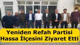 Yeniden Refah Partisi Hatay İl Başkanlığı İlçeleri Geziyor