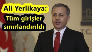 İstanbul Valisi alınan kararları açıkladı! Tüm girişler sınırlandırıldı