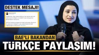 BAE'li Bakandan Türkçe paylaşım! Türkiye'ye desteğini açıkladı