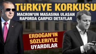 Fransa'nın Türkiye korkusu: Etkinliği arttı
