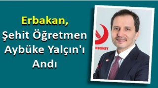Erbakan, Şehit Aybüke Öğretmeni Andı