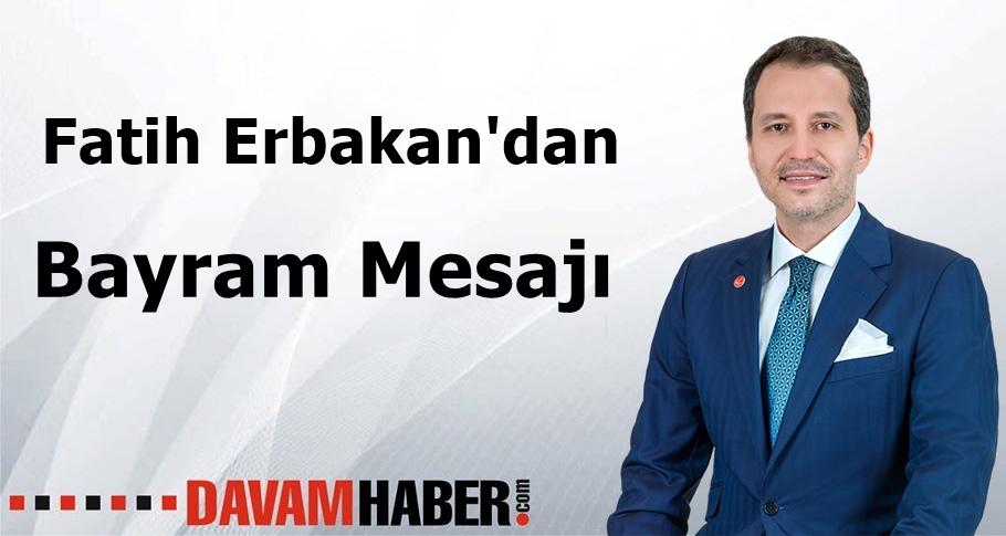 Fatih Erbakan'dan Bayram Mesajı