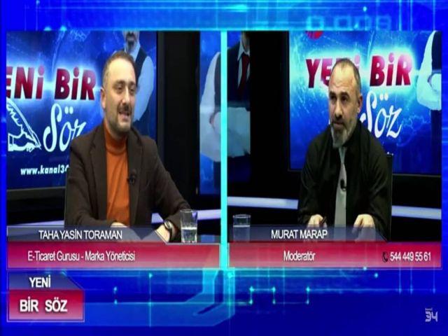 """Kanal34 TV """"YENİ BİR SÖZ"""" Programı"""